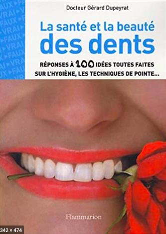 La santé et la beauté des dents